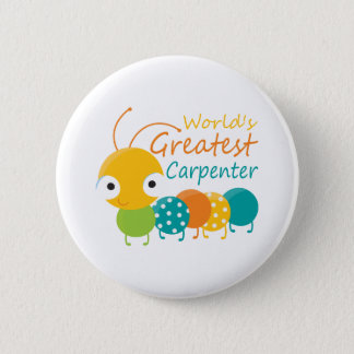 World's Greatest Carpenter 6 Cm Round Badge