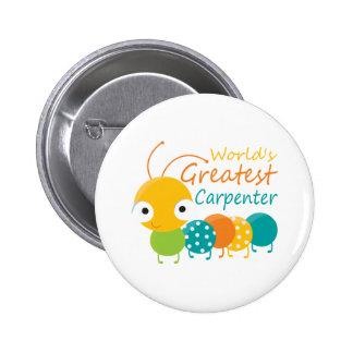World's Greatest Carpenter 6 Cm Round Badge