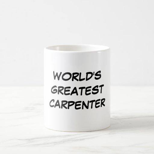 """World's Greatest Carpenter"" Mug"