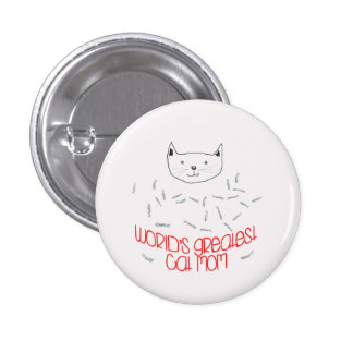 WORLD'S GREATEST CAT MOM Button