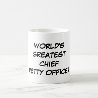 """World's Greatest Chief Petty Officer"" Mug"
