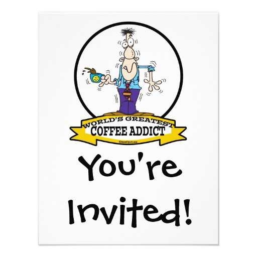 WORLDS GREATEST COFFEE ADDICT CARTOON PERSONALIZED ANNOUNCEMENT
