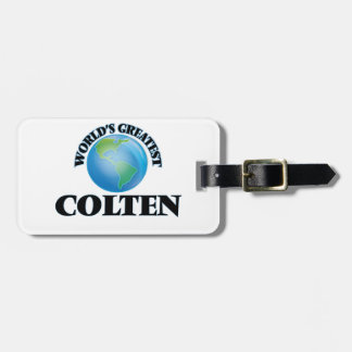 World's Greatest Colten Luggage Tags