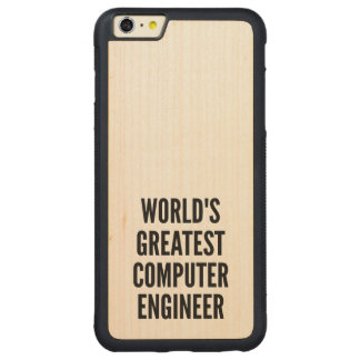 Worlds Greatest Computer Engineer Carved Maple iPhone 6 Plus Bumper Case