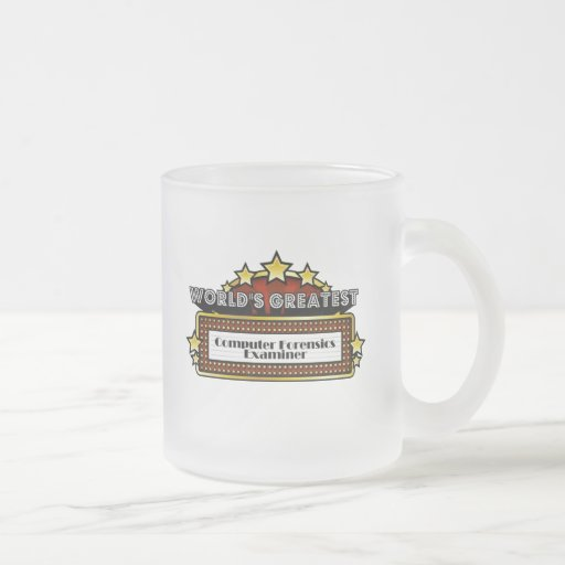 World's Greatest Computer Forensics Examiner Coffee Mugs