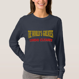 World's Greatest Condo Cleaner T-Shirt