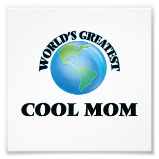 World's Greatest Cool Mom Photo Art