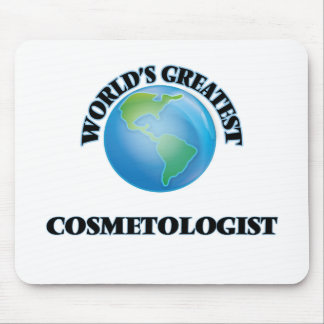 World's Greatest Cosmetologist Mousepad