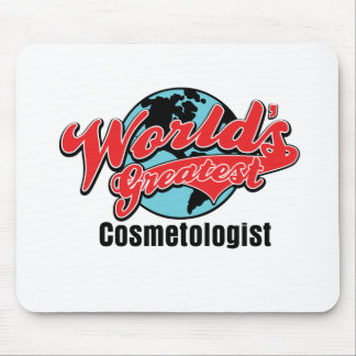 Worlds Greatest Cosmetologist Mouse Pads