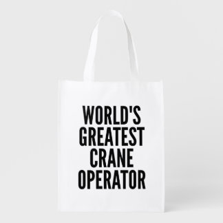 Worlds Greatest Crane Operator Reusable Grocery Bag
