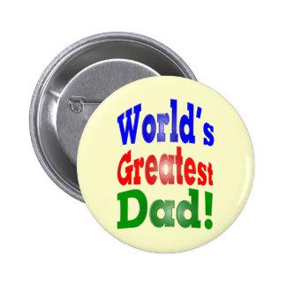 World's Greatest Dad! 6 Cm Round Badge