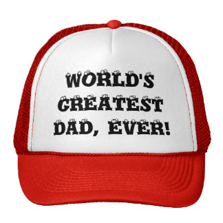 WORLD'S GREATEST DAD, EVER! MESH HATS