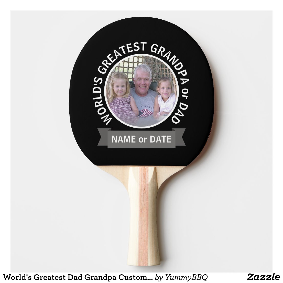 World's Greatest Dad Grandpa Custom Photo Template Ping Pong Paddle