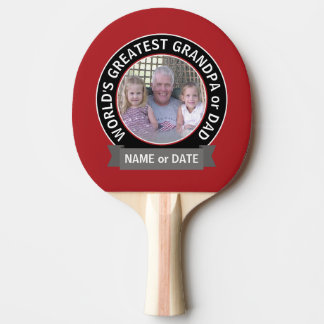 World's Greatest Dad Grandpa Photo red black Ping Pong Paddle