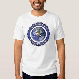 Worlds greatest Dad Tee Shirts