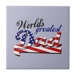 World's greatest dad with American flag Tile