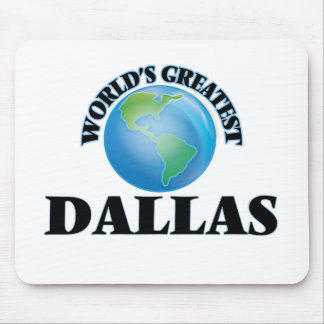 World's Greatest Dallas Mouse Pads