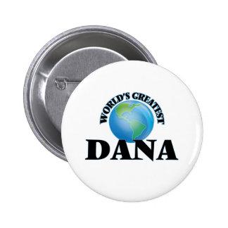 World's Greatest Dana Pin