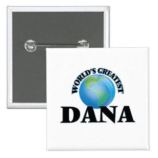 World's Greatest Dana Button