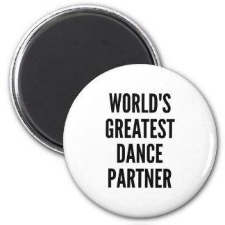 Worlds Greatest Dance Partner 6 Cm Round Magnet