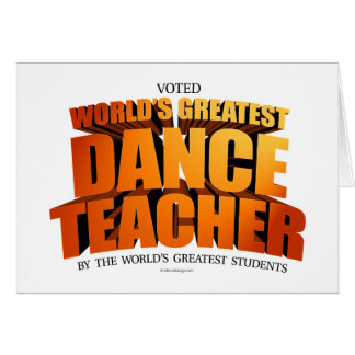World's Greatest Dance Teacher Card