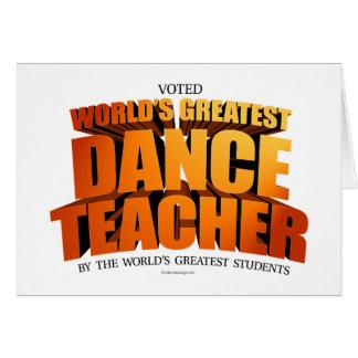 World's Greatest Dance Teacher Greeting Card