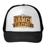 World's Greatest Dance Teacher Trucker Hats