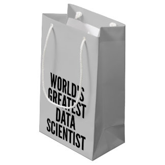 Worlds Greatest Data Scientist Small Gift Bag
