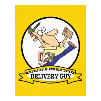 WORLDS GREATEST DELIVERY GUY MEN CARTOON PERSONALIZED FLYER