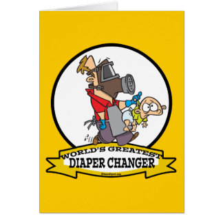 WORLDS GREATEST DIAPER CHANGER DAD CARTOON GREETING CARD
