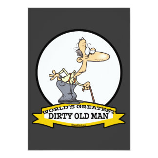 WORLDS GREATEST DIRTY OLD MAN CARTOON CUSTOM INVITES