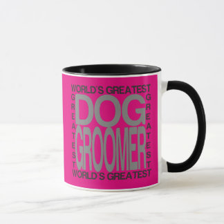 Worlds Greatest Dog Groomer Mug