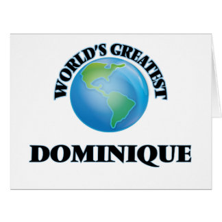 World's Greatest Dominique Cards