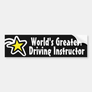 World's Greatest Driving Instructor / Teacher Bumper Sticker