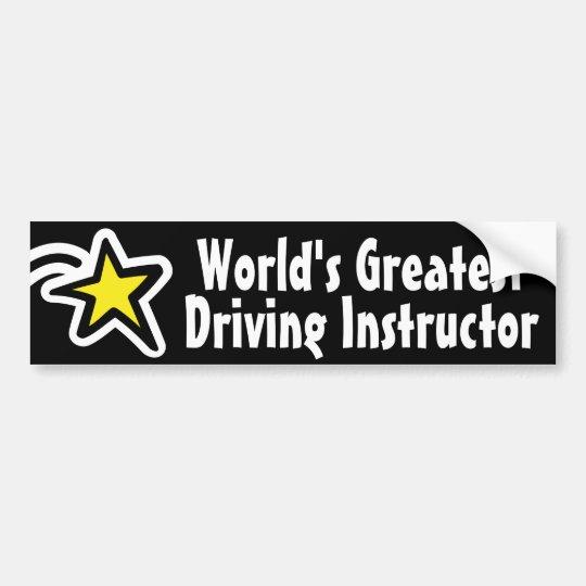 World's Greatest Driving Instructor / Teacher Bumper Sticker