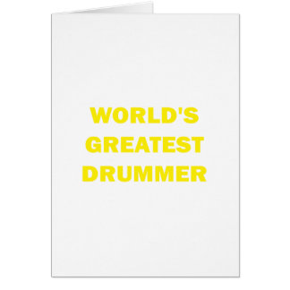 World's Greatest Drummer Greeting Card