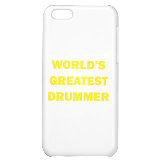 World's Greatest Drummer iPhone 5C Cover