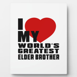 WORLD'S GREATEST ELDER BROTHER DISPLAY PLAQUES