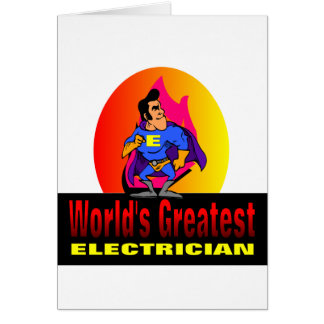 World's Greatest Electrician Card