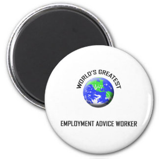 World's Greatest Employment Advice Worker Refrigerator Magnets