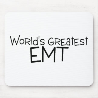 Worlds Greatest EMT Mouse Pad