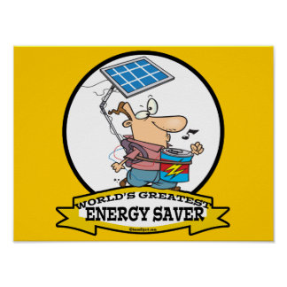 WORLDS GREATEST ENERGY SAVER MEN CARTOON POSTER