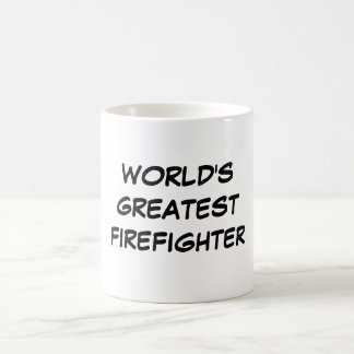 """World's Greatest Firefighter"" Mug"