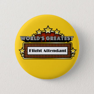 World's Greatest Flight Attendant 6 Cm Round Badge