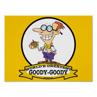WORLDS GREATEST GOODY GOODY CARTOON PRINT