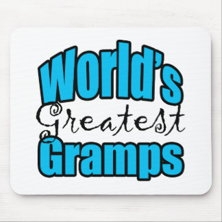 Worlds Greatest Gramps Mouse Pads