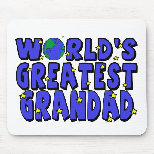 World's Greatest    Grandad Mouse Pads