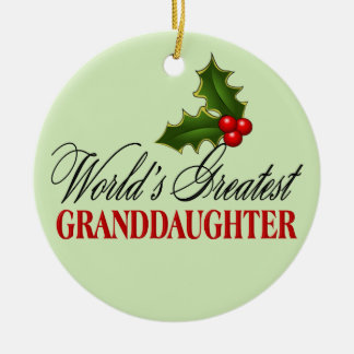 World's Greatest Granddaughter Christmas Ornament