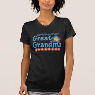 World's Greatest Great Grandma Fabric Flowers T Shirts