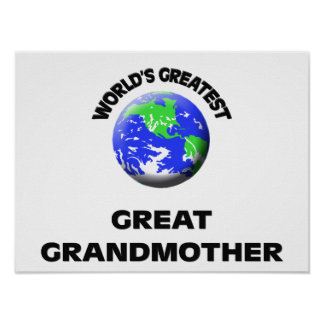 World's Greatest Great Grandmother Poster